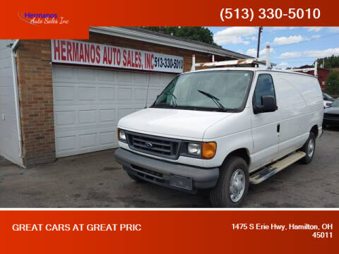 2007 Ford E-Series Cargo for sale at HERMANOS AUTO SALES INC in Hamilton OH