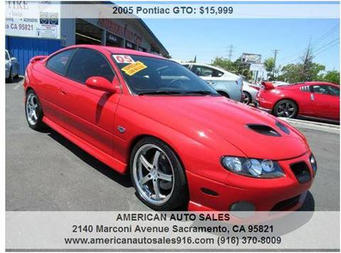 2005 Pontiac GTO for sale at American Auto Sales in Sacramento CA