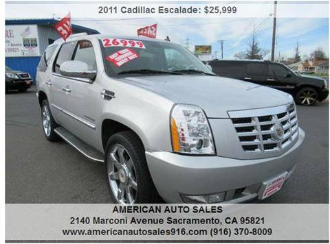2011 Cadillac Escalade for sale at American Auto Sales in Sacramento CA