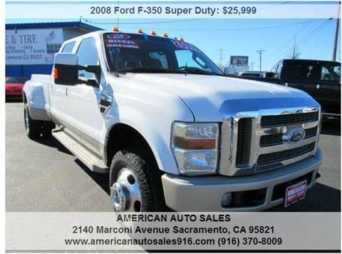 2008 Ford F-350 Super Duty for sale at American Auto Sales in Sacramento CA