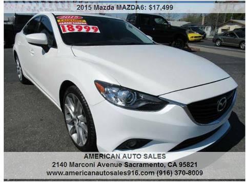 2015 Mazda MAZDA6 For Sale At AMERICAN AUTO SALES In Sacramento CA
