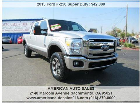 2013 Ford F-250 Super Duty for sale at American Auto Sales in Sacramento CA