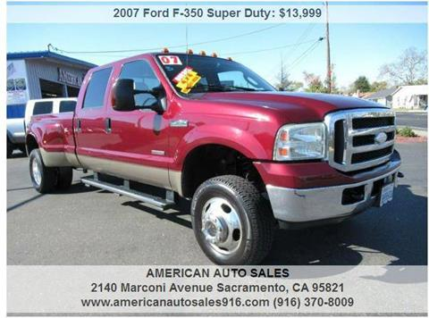 2007 Ford F-350 Super Duty for sale at American Auto Sales in Sacramento CA
