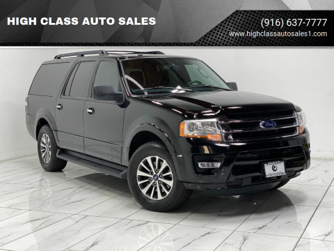 2017 Ford Expedition EL for sale at HIGH CLASS AUTO SALES in Rancho Cordova CA