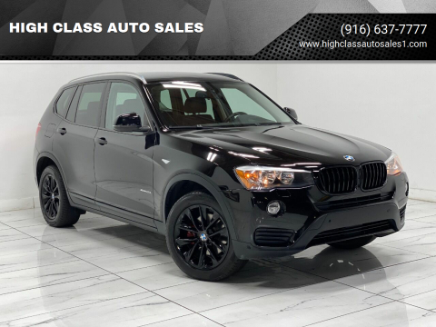 2015 BMW X3 for sale at HIGH CLASS AUTO SALES in Rancho Cordova CA