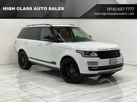 2015 Land Rover Range Rover for sale at HIGH CLASS AUTO SALES in Rancho Cordova CA