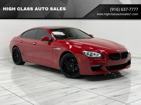 2015 BMW 6 Series for sale at HIGH CLASS AUTO SALES in Rancho Cordova CA