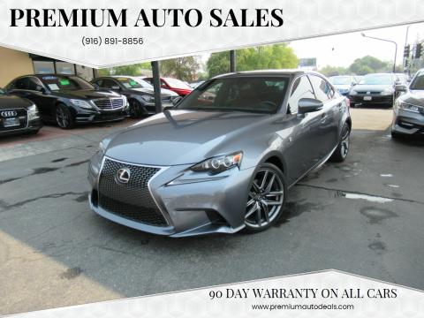 2015 Lexus IS 250 for sale at Premium Auto Sales in Sacramento CA