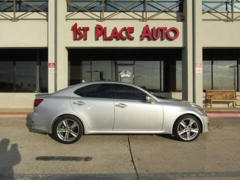 2013 Lexus IS 250 for sale at First Place Auto Ctr Inc in Watauga TX
