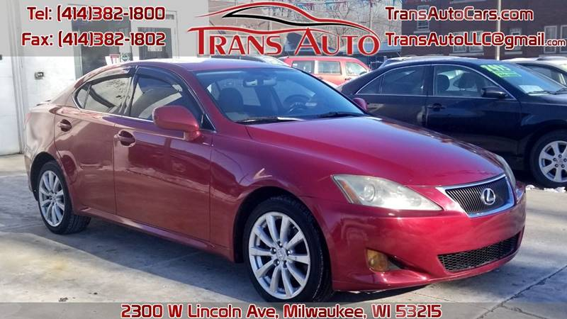 2007 Lexus IS 250 For Sale At Trans Auto In Milwaukee WI