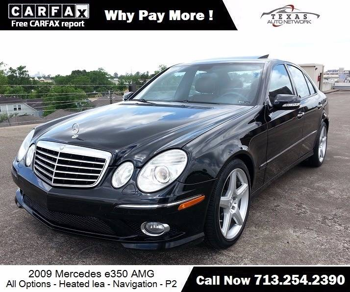Nice 2009 Mercedes Benz E Class For Sale At Texas Auto Network In Houston TX