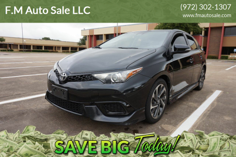 2017 Toyota Corolla iM for sale at F.M Auto Sale LLC in Dallas TX