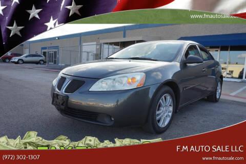 2006 Pontiac G6 for sale at F.M Auto Sale LLC in Dallas TX