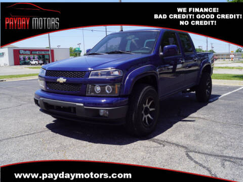 2011 Chevrolet Colorado for sale at Payday Motors in Wichita And Topeka KS