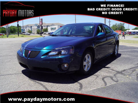 2006 Pontiac Grand Prix for sale at Payday Motors in Wichita And Topeka KS