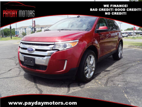 2013 Ford Edge for sale at Payday Motors in Wichita And Topeka KS