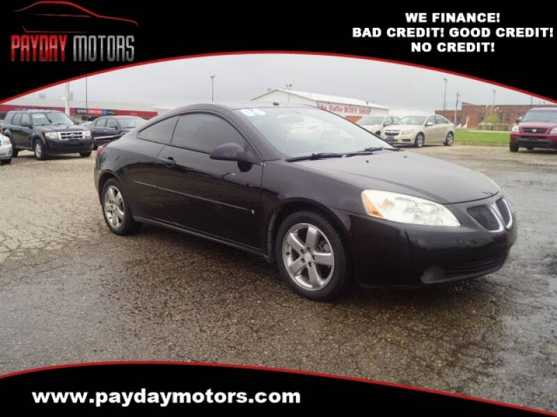 2006 Pontiac G6 for sale at Payday Motors in Wichita And Topeka KS