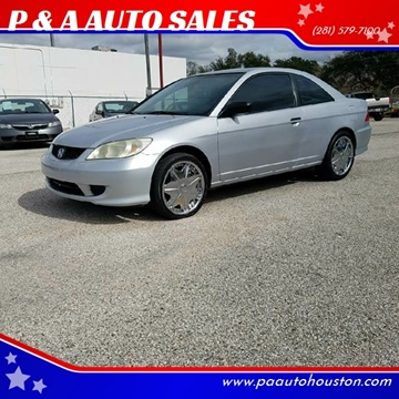2004 Honda Civic for sale at P & A AUTO SALES in Houston TX