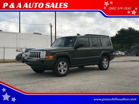 2007 Jeep Commander for sale at P & A AUTO SALES in Houston TX