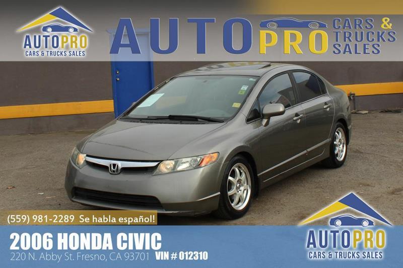 2006 Honda Civic For Sale At Auto Pro Cars U0026 Trucks Sales In Fresno CA