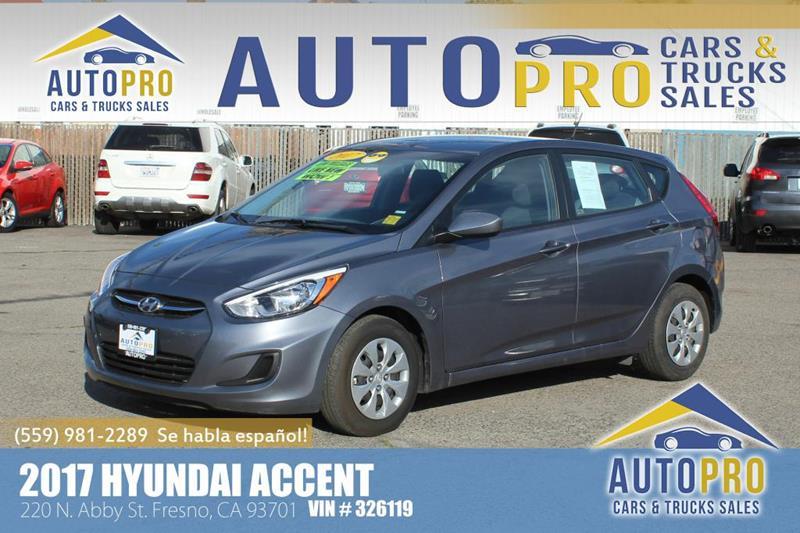 2017 Hyundai Accent for sale at Auto Pro Cars \u0026 Trucks Sales in Fresno CA & 2017 Hyundai Accent SE In Fresno CA - Auto Pro Cars \u0026 Trucks Sales