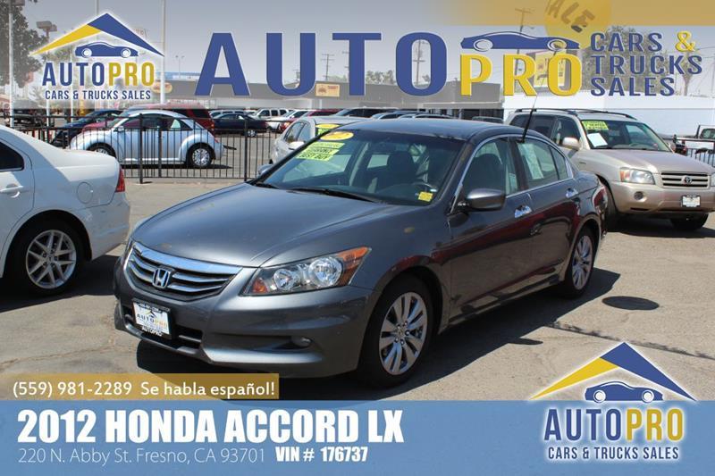 2012 Honda Accord For Sale At Auto Pro Cars U0026 Trucks Sales In Fresno CA