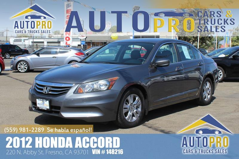 2012 Honda Accord For Sale At Auto Pro Cars U0026 Trucks Sales In Fresno CA