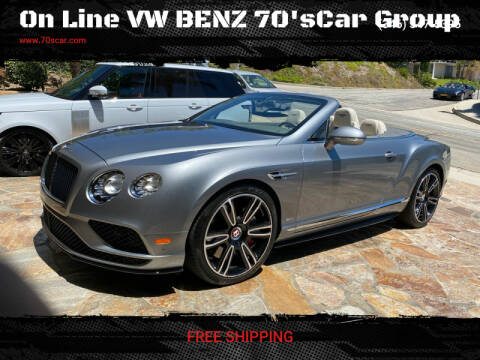 2017 Bentley Continental for sale at On Line VW BENZ 70'sCar Group in Warehouse CA