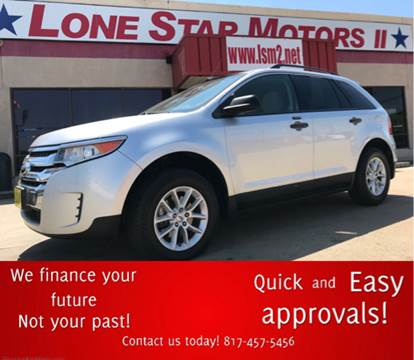 Ford edge for sale in fort worth tx for Lone star motors fort worth tx