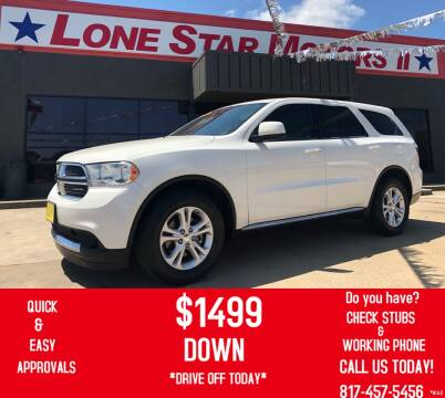 2012 Dodge Durango for sale at LONE STAR MOTORS II in Fort Worth TX