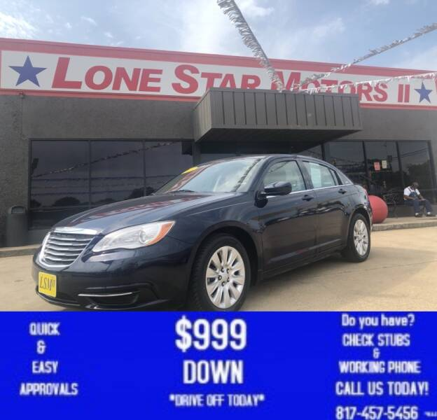 2013 Chrysler 200 for sale at LONE STAR MOTORS II in Fort Worth TX