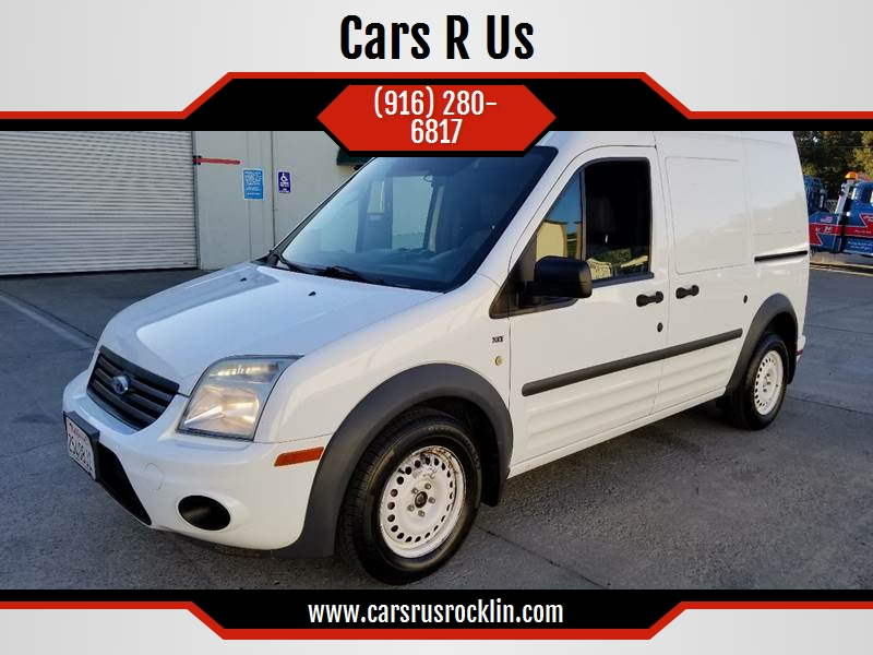 2013 Ford Transit Connect Cargo Van Xlt In Rocklin Ca Cars R Us