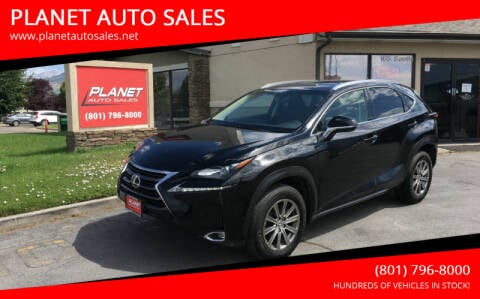 2017 Lexus NX 200t for sale at PLANET AUTO SALES in Lindon UT