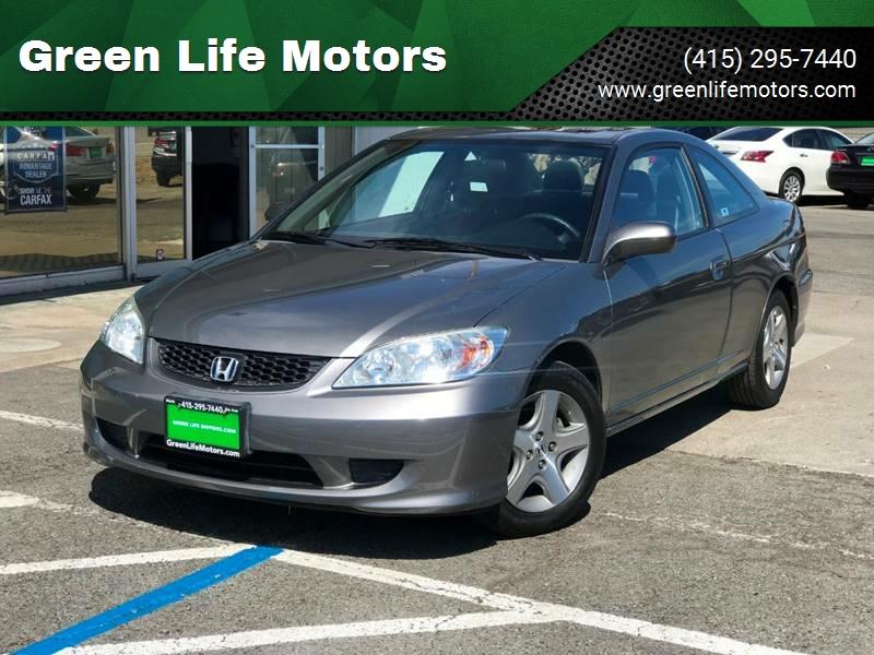 2005 Honda Civic For Sale At Green Life Motors In San Rafael CA