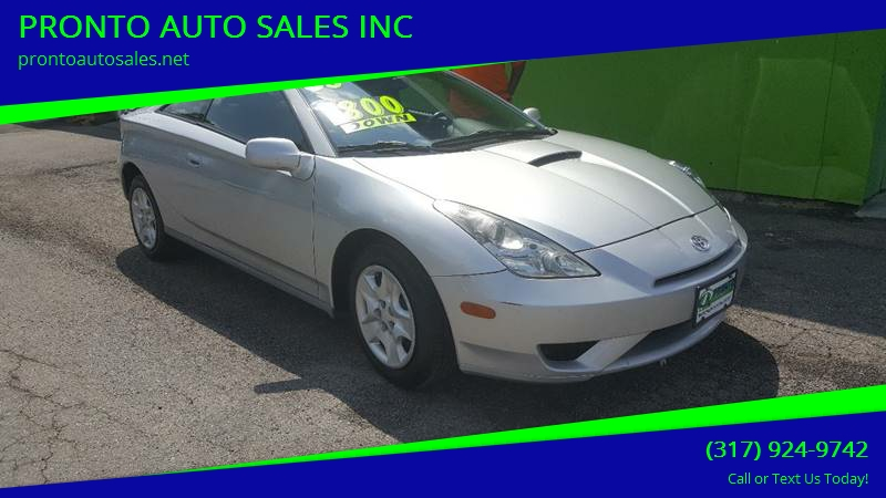 2003 Toyota Celica For Sale At PRONTO AUTO SALES INC In Indianapolis IN
