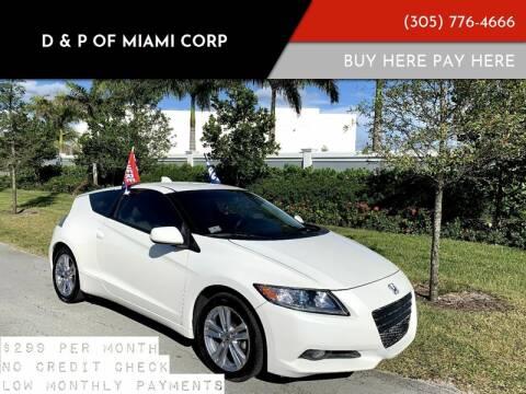 2011 Honda CR-Z for sale at D & P OF MIAMI CORP in Miami FL