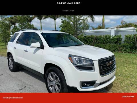 2013 GMC Acadia for sale at D & P OF MIAMI CORP in Miami FL