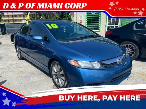 2010 Honda Civic for sale at D & P OF MIAMI CORP in Miami FL