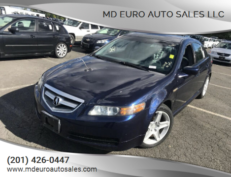 2005 Acura TL for sale at MD Euro Auto Sales LLC in Hasbrouck Heights NJ