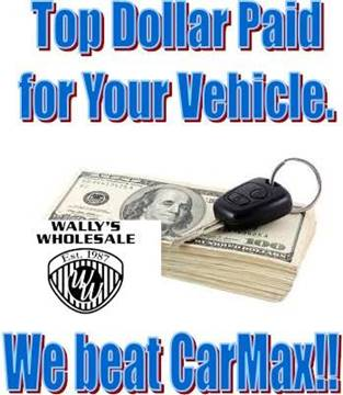 We Buy your Vehicle We beat CarMax for sale at Wally's Wholesale in Manakin Sabot VA