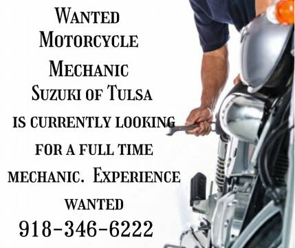 Motorcycle Mechanic Needed Full Time Mechanic  for sale at Suzuki of Tulsa in Tulsa OK