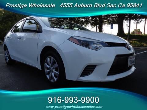 2016 Toyota Corolla for sale at Prestige Wholesale in Sacramento CA