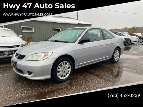 2005 Honda Civic for sale at Hwy 47 Auto Sales in Saint Francis MN
