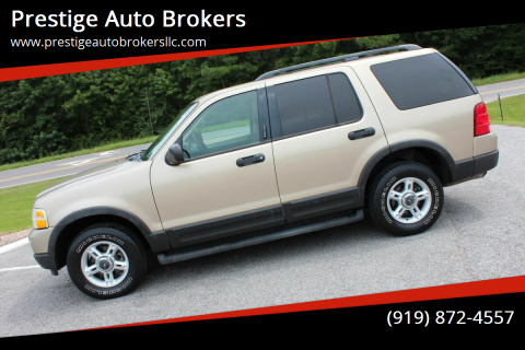 2003 Ford Explorer for sale at Prestige Auto Brokers in Raleigh NC