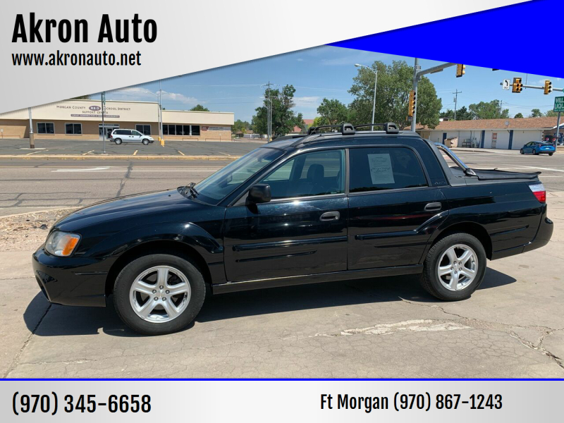 2006 Subaru Baja for sale at Akron Auto - Fort Morgan in Fort Morgan CO