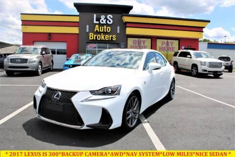 2017 Lexus IS 300 for sale at L & S AUTO BROKERS in Fredericksburg VA