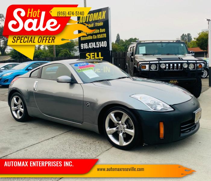 2006 Nissan 350Z for sale at AUTOMAX ENTERPRISES INC. in Roseville CA