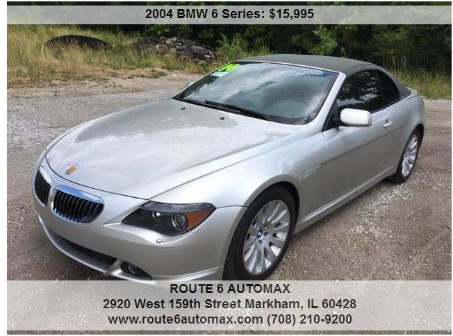 2004 BMW 6 Series for sale at ROUTE 6 AUTOMAX in Markham IL