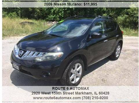 2009 Nissan Murano for sale at ROUTE 6 AUTOMAX in Markham IL