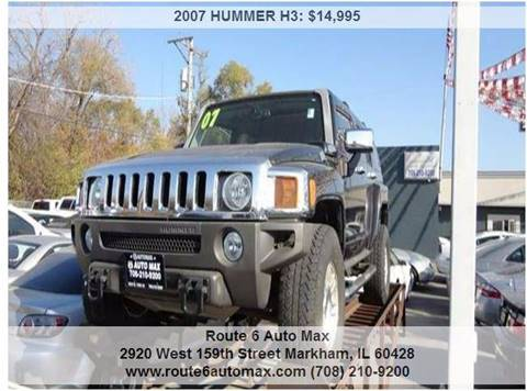 2007 HUMMER H3 for sale at ROUTE 6 AUTOMAX in Markham IL